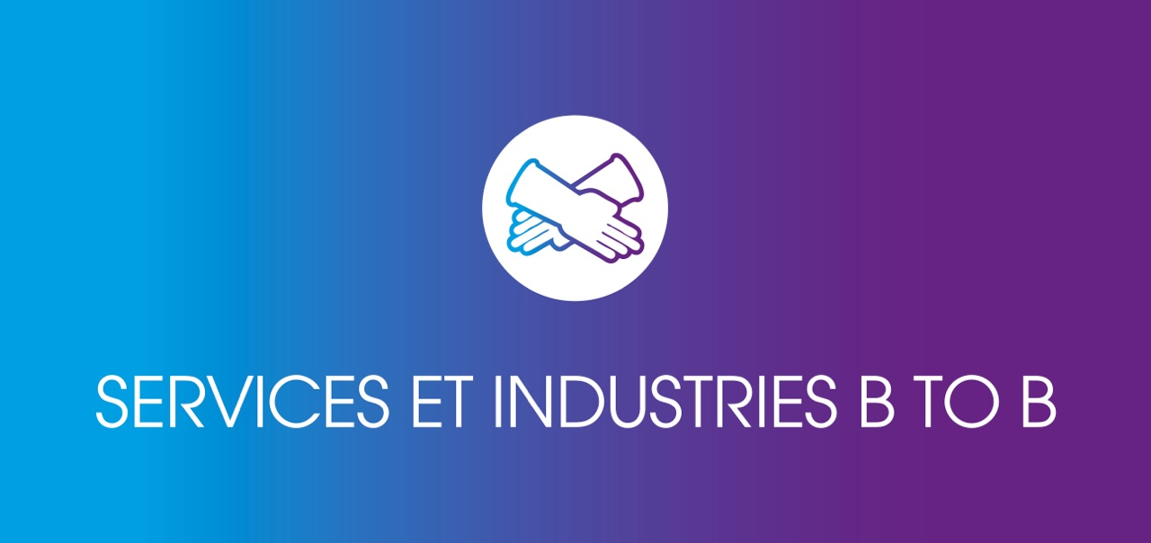 SERVICES ET INDUSTRIES B to B